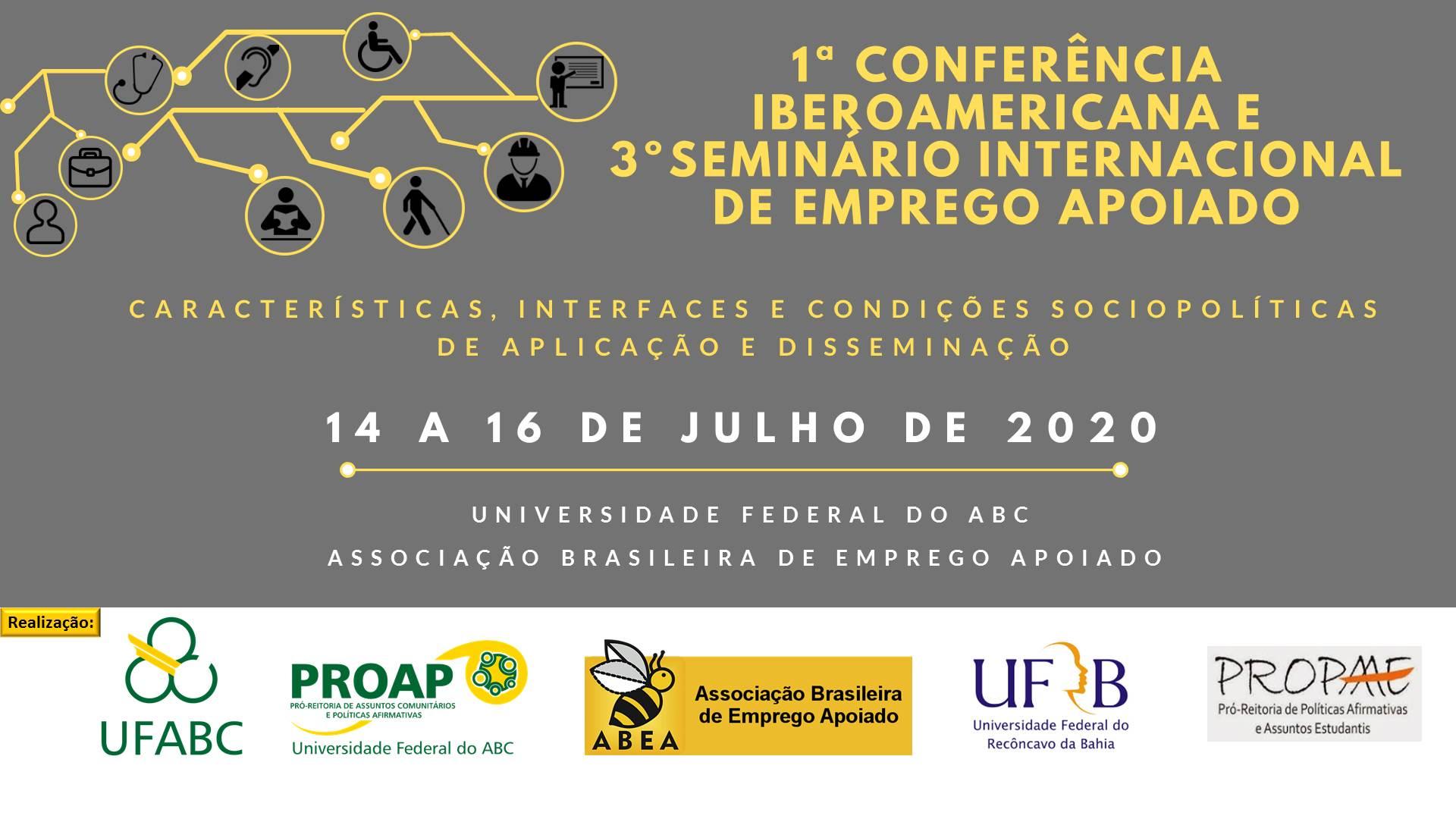 I CONFERENCIA IBERO-AMERICANA E III SEMINÁRIO INTERNACIONAL DE EMPREGO APOIADO